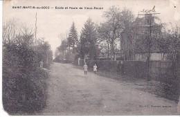 CPA 76 -  SAINT MARTIN AU BOSC - L´école Route De Vieux Rouen Sur Bresle Animation Carte Rare ! Aumale - Other Municipalities