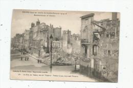Cp , Guerre 1914-18 , 51 , REIMS Dans Ses Années De Bombardements , La Rue De Vesles , Vue Du Théâtre , Vierge - Guerre 1914-18