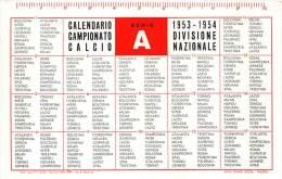 """04850 """"1953 - 1954 CALENDARIO CAMPION. DI CALCIO DIV. NAZ. - SERIE  A"""" PUBBL. OROLOGI ROAMER - CALENDARIETTO ORIGINALE. - Formato Piccolo : 1941-60"""