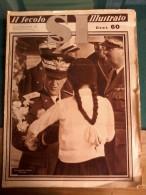 Rivista Sett.le N° 22 4giugno 1938 -Il Secolo Illustrato - SI. Il Re Omperatore A Tripoli. Nu. 16 Pag. - Riviste & Giornali