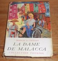 La Dame De Malacca. Francis De Croisset. 1956. - Bücher, Zeitschriften, Comics