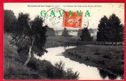 28 Environs De LA LOUPE - Le Chateau Des Vaux Et Les Bords De L'Eure - La Loupe