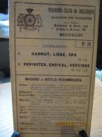 ITINERAIRE TCB N°39 A: HANNUT, LIEGE, SPA B: PEPINSTER, ENSIVAL, VERVIERS - Cartes