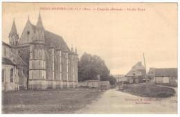 Saint-Germer-de-Fly - Chapelle Abbatiale  - Vieille Tour - Phototypie EM Gournay-en-Bray - Unused - Other Municipalities