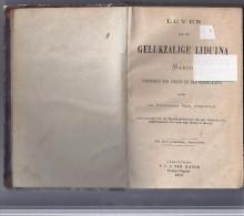 Leven Van De Gelukzalige Liduina - 1870 - Libri, Riviste, Fumetti