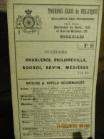 ITINERAIRE TCB N°58 CHARLEROI, PHILIPPEVILLE, ROCROI, REVIN, MEZIERES - Cartes
