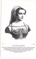 CLAUDE DE FRANCE - Personnages Historiques