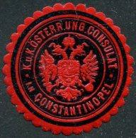 Austria-Hungary Österreich Consular Letter Seal CONSTANTINOPEL Constantinople Ottoman Turkey Siegelmarke Vignette Typ.1a - Austria