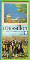 Roussillon; Pyrenées Mediterranéennes, - Dépliants Turistici
