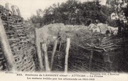 60 OISE - ATTICHE La Ferme, Maison Brûlée Par Les Allemands En 1914-1915 (voir Descriptif) - Autres Communes
