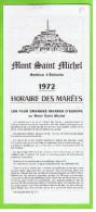 Mont Saint Michel, 1972, Horaire Des Marées, - Folletos Turísticos