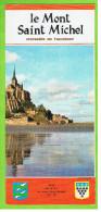 Mont Saint Michel, Merveille De L'occident 1972, , - Dépliants Turistici