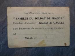 RABAT (Maroc) Les Mères Françaises De La Famille Du Soldat De France, Président Général De GAULLE, Carte   ; Ref V11 - Documents Historiques