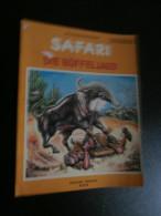 Safari 5 : Die Büffeljagd (1973) Willy Vandersteen - Karel Biddeloo - Unclassified
