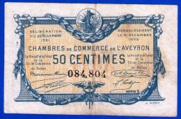 BON - BILLET - MONNAIE - 30 NOVEMBRE 1921 CHAMBRE DE COMMERCE 50 CENTIMES DE L'AVEYRON 12100  SERIE 5 N° 084,804 RODEZ M - Chamber Of Commerce