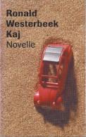 NL.- Boek. Ronald Westerbeek Kaj Novelle. 2 Scans - Poetry