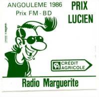 MARGERIN. AUTOCOLLANT PRIX LUCIEN. RADIO MARGUERITE. PRIX FM - BD POUR ANGOULÊME 1986. Neuf ! - Autocollants