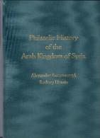 Syrien, Philatelic History Of The Arab Kingdom Of Syria (neu: Neupreis 100,00 Euro) - Syrie