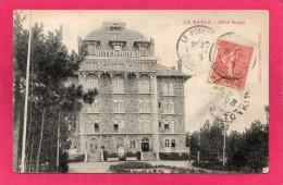 44 LOIRE-ATLANTIQUE LA BAULE, Hôtel Royal, 1905, (Coll. Fodère, Le Pouliguen) - La Baule-Escoublac