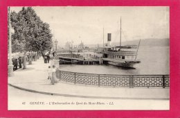 SUISSE GENEVE, L'Embarcadère Du Quai Du Mont-Blanc, Animée, Bateau à Aube,  (L. L., Paris) - GE Geneva