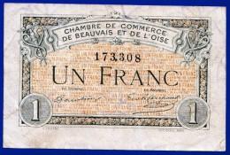 BON - BILLET - MONNAIE - 2/06/1920 CHAMBRE DE COMMERCE 1 FRANC BEAUVAIS 60000 OISE N° 173308 REMBOURSABLE 31/12/1925 - Chamber Of Commerce