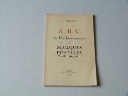 A.B.C DU COLLECTIONNEUR DE MARQUES POSTALES - France