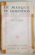 Le Masque De Dimitrios  -  Eric Ambler -  1945 - Libri, Riviste, Fumetti