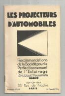Recommandations De La Société Pour Le Perfectionnement De L'éclairage , Pojecteurs D'automobiles , Frais Fr : 2.70€ - Voitures
