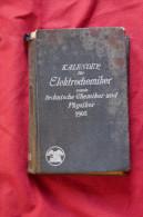 Kalender Für Elektrochemiker Memorandum 1903 SEHR SELTEN !! Chemie Elektrochemie - Encyclopédies