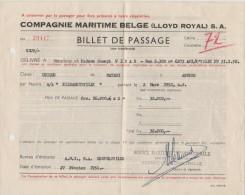 CONGO - 1952 - Billet De Passage - Compagnie Maritime - De MATADI à ANVERS Sur Le Navire  ELISABETHVILLE. Brrrrr - Documents Historiques