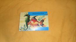 LIVRET DETACHE DE 40 IMAGES EDUCATIVES ALBERT ARNAUD PARIS. / POISSONS N°84. DATE ?. - Trade Cards