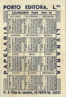 PORTO EDITORA - Papelaria Livraria - 1949 / 50 Calendar Portugal - 2 Scans - Calendriers