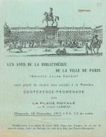 75 - PLACE ROYALE PARIS 3° ARRONDISSEMENT - CARTE ILLUSTRE D'INVITATION - 1911 - SOCIETE DES AMIS DE LA BIBLIOTHEQUE DE - Paris (03)