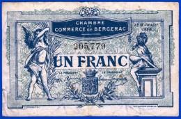 BON - BILLET - MONNAIE - 12 JUILLET 1920 CHAMBRE DE COMMERCE 1 FRANC BERGERAC 24100 DORDOGNE N° 205779 MONBAZILLAC - Chambre De Commerce