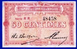 BON - BILLET - MONNAIE - 5 OCTOBRE 1914 CHAMBRE DE COMMERCE 50 CENTIMES BERGERAC 24100 DORDOGNE N° 48458 SERIE RR - Chamber Of Commerce