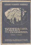 B1595 - CARTINA - MAP - STRADE FERRATE FEDERALI - SVIZZERA CARTA DELL'ESCURSIONISTA Ed.Kummerly & Frey Ed. 1913 - Carte Topografiche