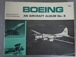 LIVRE BOOK AVIATION AVION BOEING AN AIRCRAFT ALBUM N°4 KENNETH MUNSON GORDON SWANBOROUGH - Livres, BD, Revues