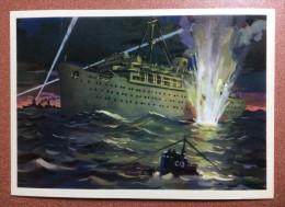 Vintage Russian Postcard 1976 Soviet Navy During World War II Sinking Of Fascist Liner Wilhelm Gustloff - Warships