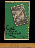 Livret Guide Du ROANNAIS Roanne Loire Par F Dechelette Conservateur Du Musée C.1950's / Publicités - Folletos Turísticos