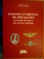 LIVRE CATALOGUE REPERTOIRE DES INSIGNES BREVETS DES SPECIALITES ETAT EXCELLENT 166 PAGES REFERENCES ET ILLUSTRATIONS - Catalogues
