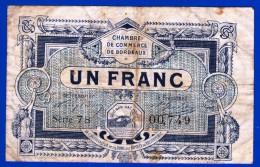 BON - BILLET - MONNAIE - 1920 CHAMBRE DE COMMERCE DE BORDEAUX 1 FRANC SERIE 78 N° 00749 REMBOURSABLE AVANT LE 31 DECEMB - Chambre De Commerce