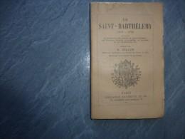 La Saint-Barthélémy, B. Zeller, Hachette 1887  ; C 25 - 1801-1900