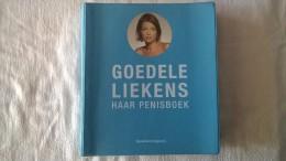Goedele Liekens, Haar Penisboek - Pratique