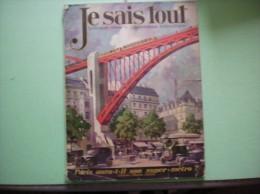 JE SAIS TOUT MAI 1926 PARIS AURA-T-IL SON SUPER-METRO ? AU DOS DESSIN POULBOT - Sciences