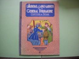 L'AUBERGE DE L'ANGE GARDIEN ET LE GENERAL DOURAKINE COMTESSE DE SEGUR - Books, Magazines, Comics