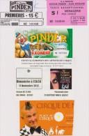 Lot De 5 Tickets D'entrées Sur Le Cirque, Pinder, Noël... - Tickets - Vouchers