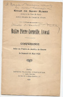 ROUEN MAITRE PIERRE CORNEILLE AVOCAT CONFERANCE AU PALAIS DE JUSTICE DE ROUEN DE EMILE DE SAINT AUBAN AVOCAT PARIS - Historical Documents