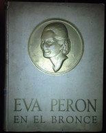 EVA PERON EN EL BRONCE ARGENTINA EVITA SIGNED EVA PERON FOUNDATION 1952 - Verzameling