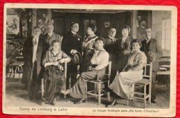 """CAMP DE LIMBURG - A. LAHN.- La Troupe Théatrale Dans """"Ma Tante D'Honfleur""""  R/V - Guerre 1914-18"""