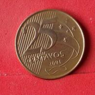BRAZIL 25 CENTAVOS 2001 -    KM# 650 - (Nº13882) - Brésil
